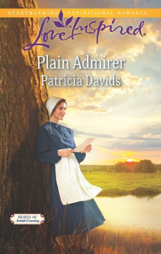 Plain Admirer Brides Of Amish Country Book 8