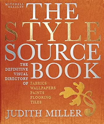 The Style Sourcebook: The Definitive Visual Directory of Fabrics, Wallpapers, Paints, Flooring, Tiles