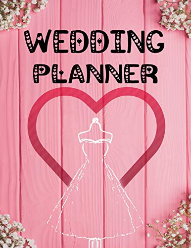 Wedding Planner: The Ultimate Elegant and Stylish Wedding Planner: Detailed Organizer For The Big