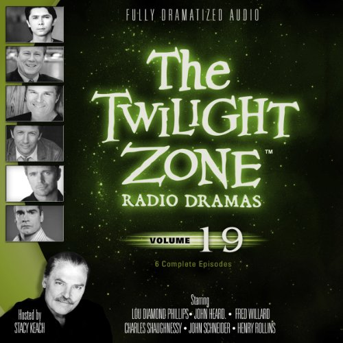 The Twilight Zone Radio Dramas, Volume 19  Audiolibri