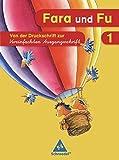 Fara und Fu - Ausgabe 2007: Von der Druckschrift zur VA (Schreibübungsheft)