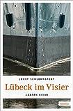 Lübeck im Visier (Küsten Krimi) - Jobst Schlennstedt