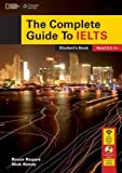 The Complete Guide To IELTS: Student's Book with DVD-ROM and access code for Intensive Revision Guide