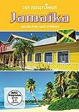 Jamaika - entdecken und erleben - Der Reiseführer