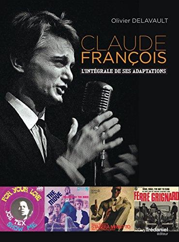 Claude François : l'intégrale de ses adaptations