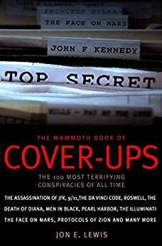 The Mammoth Book of Cover-Ups (Mammoth Books) by [Lewis, Jon E.]