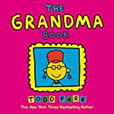 Best Book Todd Parr - The Grandma Book Review