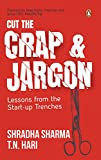 Cut the Crap and Jargon: Lessons from the Start-up Trenches
