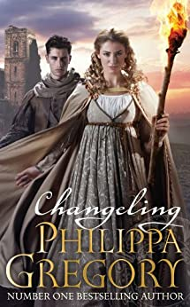 Changeling (Order of Darkness Book 1) by [Gregory, Philippa]