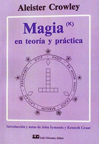 Portada del libro Magia en teoría y práctica