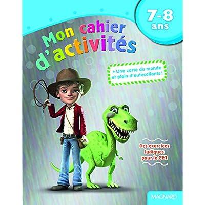 Mon cahier d'activités dinosaure : 7-8 ans