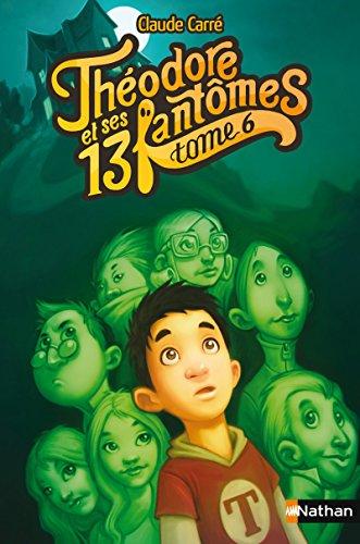 Thodore et ses 13 fantmes (06)
