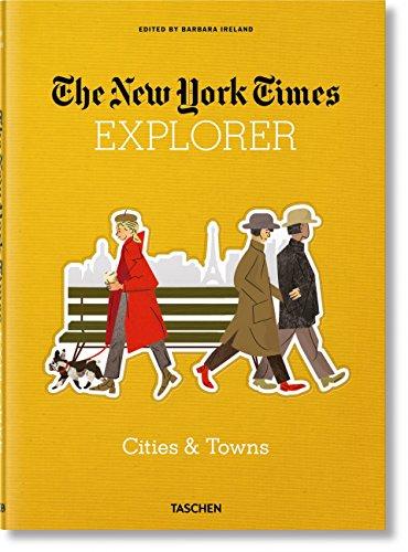NYT Explorer. Cities & Towns (New York Times Explorer)