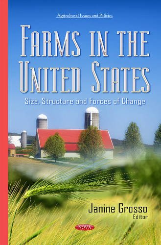 farms-in-the-united-states-size-structure-forces-of-change-agriculture-issues-policies-se