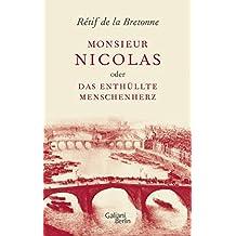 Monsieur Nicolas oder Das enthüllte Menschenherz