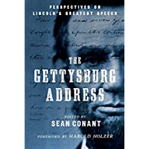 The Gettysburg Address: Perspectives on Lincoln's Greatest Speech (English Edition)