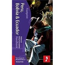 Footprint Peru, Bolivia & Ecuador Handook (Footprint Handbooks)