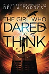 The Girl Who Dared to Think: Volume 1 Paperback
