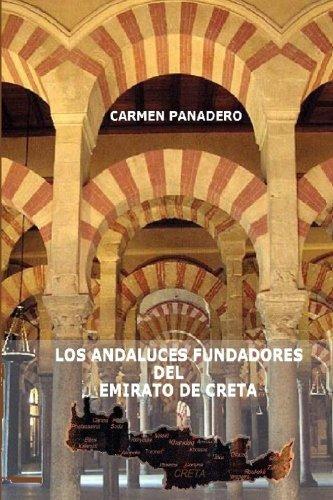 Los Andaluces Fundadores del Emirato de Creta por Carmen Panadero