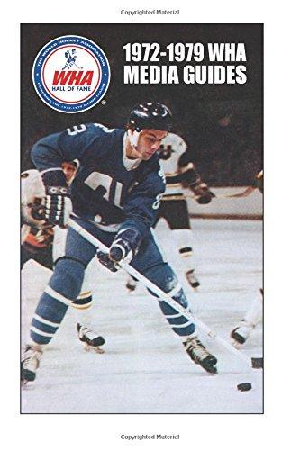 1972-1979 WHA Media Guides
