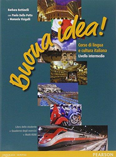 Buona idea! Corso di lingua e cultura italiana. Livello intermedio