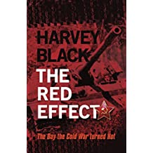 The Red Effect: The Day the Cold War turned Hot