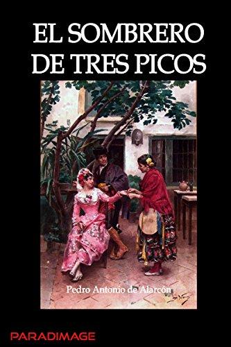 El Sombrero de Tres Picos (Clasica) por Pedro Antonio de Alarcón