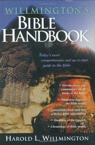 Willmington's Bible Handbook by Harold L. Willmington (1997-10-03)