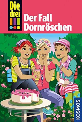 Die drei !!!, 61, Der Fall Dornröschen (drei Ausrufezeichen) (Kindle Dornröschen)