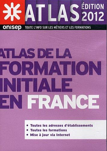 Atlas de la formation initiale en France (1Cédérom)