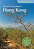 Blue Skies Travel Guide: The 25 Best Day Walks in Hong Kong (Blue Skies Travel Guides)