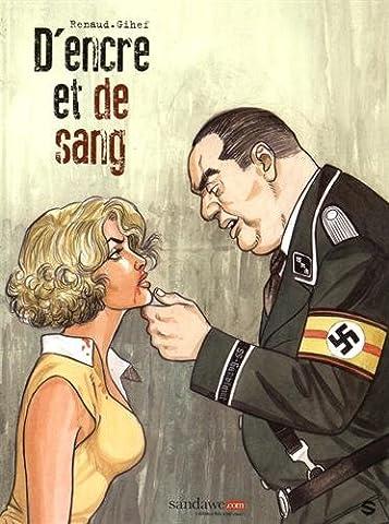 L Encre Et Le Sang - D'ENCRE ET DE SANG