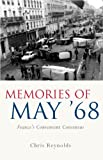 Memories of May '68: France's Convenient Consensus (French and Francophone Studies) (University of Wales Press - French and Francophone Studies)