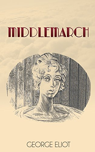Middlemarch - Special Edition (Includes Illustrations + Audio Link) (English Edition) (Marner Silas Audio)