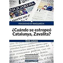 ¿Cuándo se estropeó Catalunya, Zavalita?