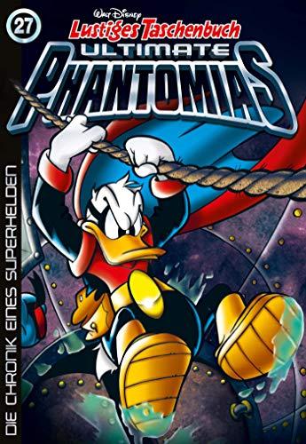 Lustiges Taschenbuch Ultimate Phantomias 27: Die Chronik eines Superhelden