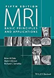 MRI: Basic Principles and Applications (English Edition)