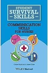 Communication Skills for Nurses (Student Survival Skills) Paperback