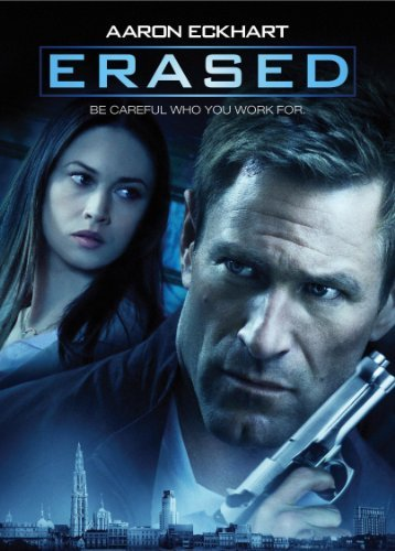 Erased by Aaron Eckhart