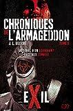 Chroniques de l'armageddon T02 : exil: journal d'un survivant face aux zombies