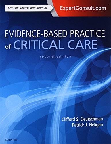 Evidence-Based Practice of Critical Care, 2e por Clifford S. Deutschman MS  MD  FCCM