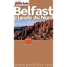 Belfast - Irlande du Nord 2015/2016 Petit Futé