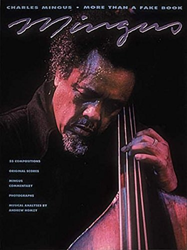 Charles Mingus: More Than A Fake Book (Fake Books)