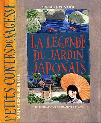 La Lgende du jardin japonais