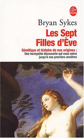 Les Sept Filles d'Eve par B. Sykes