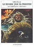 Les Chroniques d'Arcturus, Tome 5 : Le dixième jour du Branvode
