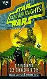 Star Wars, Young Jedi Knights, Die Rückkehr des Dunklen Ritters