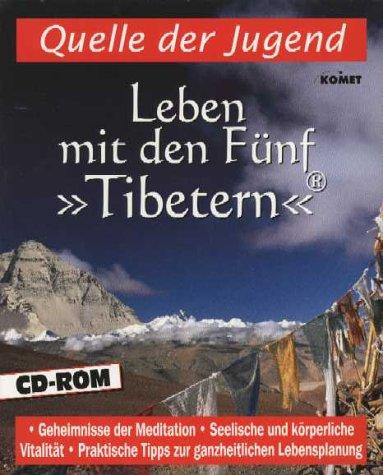 Leben mit den Fünf 'Tibetern', 1 CD-ROM in BoxQuelle der Jugend. Geheimnisse der Meditation, Seelische und körperliche Vitalität, Praktische Tipps zur ganzheitlichen Lebensplanung. Für Windows 95/98 oder MacOS 7.5