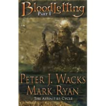 Bloodletting Part 1 (The Affinities Cycle) by Peter J. Wacks (2014-03-19)