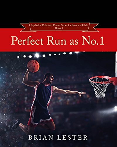 Perfect Run as No.1 (Aquitaine Reluctant Readers for Boys and Girls) (English Edition) por Brian Lester